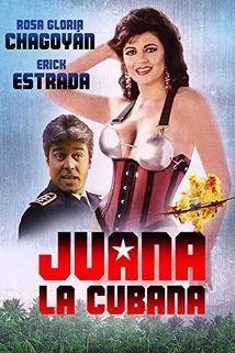 Juana la Cubana  - Juana la Cubana