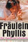 Fräulein Phyllis (2004)