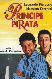 Principe e il pirata, Il