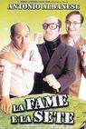 Fame e la sete, La (1999)