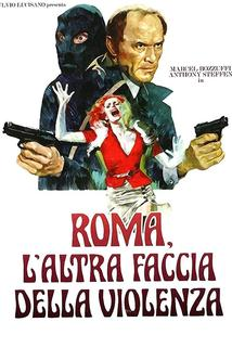 Roma l'altra faccia della violenza