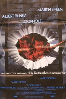 Bankovní loupež  - Loophole