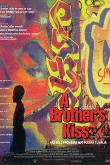 Brother's Kiss, A