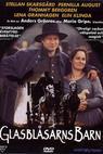 Glasblåsarns barn (1998)