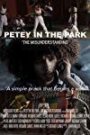 Petey In The Park - The Misunderstanding