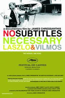No Subtitles Necessary: Laszlo & Vilmos  - No Subtitles Necessary: Laszlo & Vilmos
