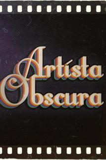 Artista Obscura ()