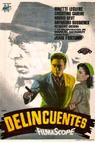 Delincuentes (1957)