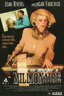 Jak zavraždit milionářku  - How to Murder a Millionaire