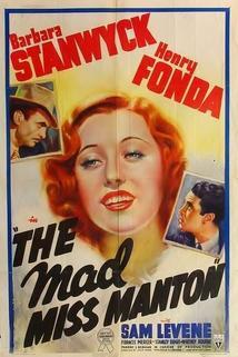 The Mad Miss Manton  - The Mad Miss Manton