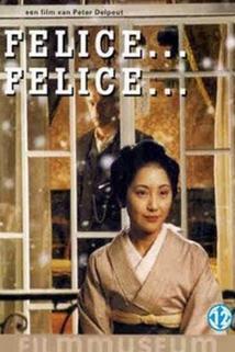 Felice... Felice...
