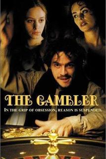 Hráč  - Gambler, The