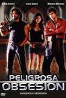 Peligrosa obsesión (2004)
