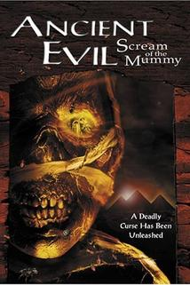 Ancient Evil: Scream of the Mummy  - Ancient Evil: Scream of the Mummy