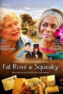 Fat Rose and Squeaky  - Fat Rose and Squeaky