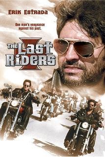 Poslední jezdci  - Last Riders, The