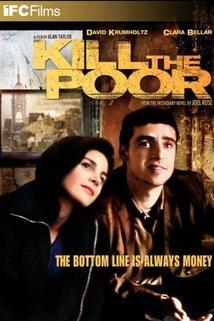 Kill the Poor  - Kill the Poor