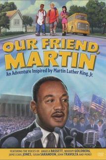 Our Friend, Martin  - Our Friend, Martin