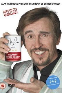 Alan Partridge Presents: The Cream of British Comedy  - Alan Partridge Presents: The Cream of British Comedy