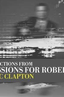 Eric Clapton: Sessions for Robert J