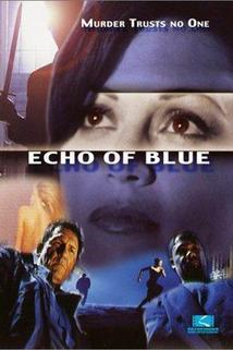 Echo of Blue  - Echo of Blue