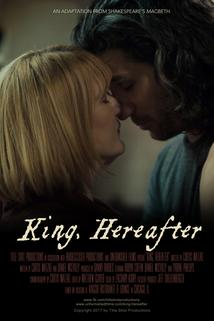 King, Hereafter