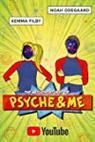 The Misadventures of Psyche & Me