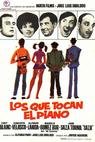 Los que tocan el piano (1968)