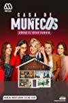 Casa de Muñecos (2018-2019)  - Casa de Muñecos (2018-2019)