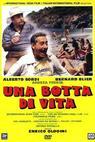 Botta di vita, Una (1988)