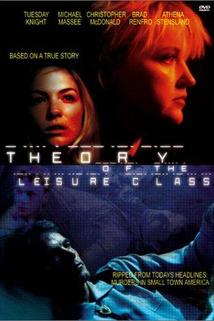 The Theory of the Leisure Class  - The Theory of the Leisure Class