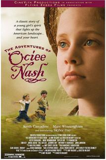 Dobrodružství Ociee Nashové  - Adventures of Ociee Nash, The