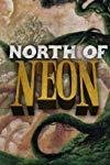 North of Neon