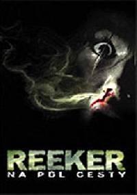 Reeker: Na půl cesty