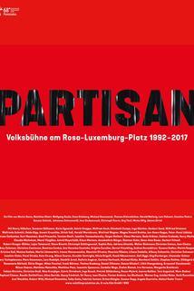Partisan: Volksbühne am Rosa-Luxemburg-Platz 1992-2017