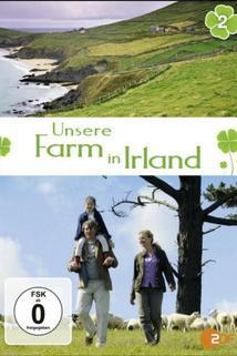 Unsere Farm in Irland - Wunschkind