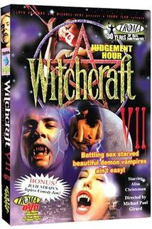 Witchcraft 7: Judgement Hour  - Witchcraft 7: Judgement Hour