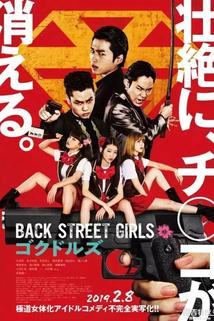 Back Street Girls: Gokudols  - Back Street Girls: Gokudols