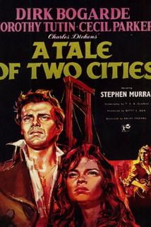 A Tale of Two Cities  - A Tale of Two Cities