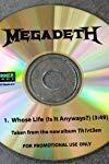 Megadeth: Whose Life
