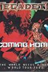 Megadeth: Coming Home