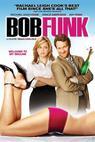 Bob Funk (2008)