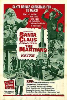 Santa si podmaňuje marťany