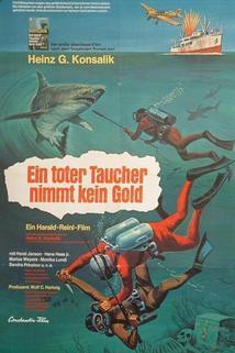 Mrtvý potápěč nebere zlato