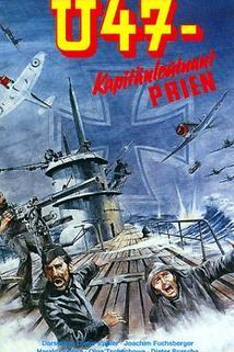 U47 - Kapitänleutnant Prien
