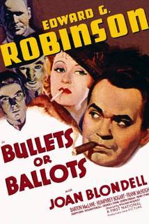 Bullets or Ballots  - Bullets or Ballots