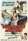 Dangerous Mission
