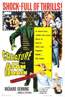Creature with the Atom Brain  - Creature with the Atom Brain
