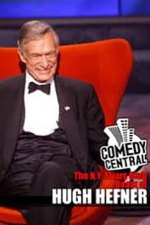 Comedy Central Presents: The N.Y. Friars Club Roast of Hugh Hefner  - Comedy Central Presents: The N.Y. Friars Club Roast of Hugh Hefner