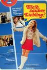Bleib sauber, Liebling (1971)